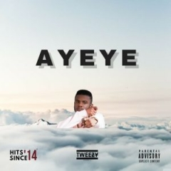 Tweezy - Ayeye